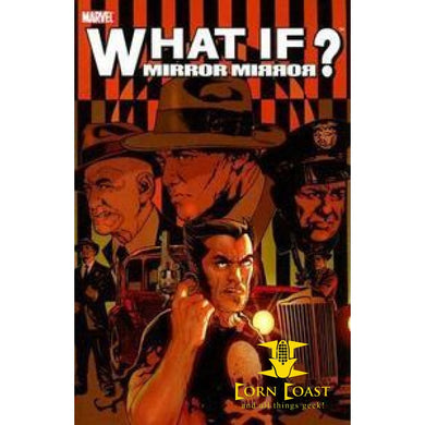 What If?: Mirror Mirror Paperback TP
