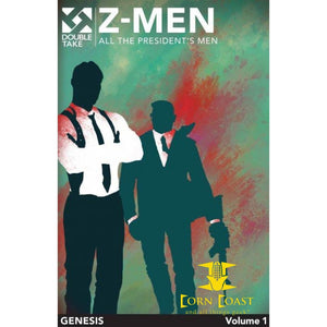 Z-Men Vol 1 Fire Double Take Night Of The Living Dead Universe Graphic Novel All the President's Men - Corn Coast Comics