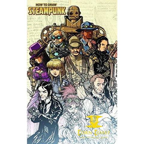 How To Draw Steampunk Supersize Paperback - Corn Coast Comics