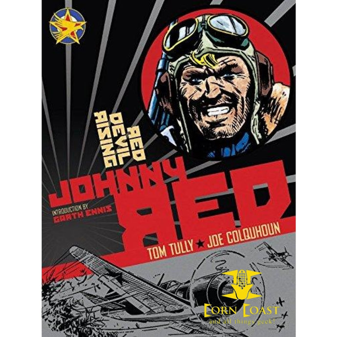 Johnny Red: Red Devil Rising: Volume 2 Hardcover HC - Corn Coast Comics
