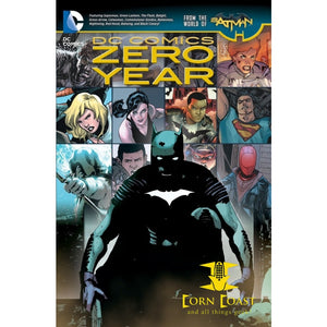 DC Comics: Zero Year (The New 52) - Corn Coast Comics