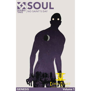 Soul Vol 1 Double Take Night Of The Living Dead Universe Graphic Novel TPB Fire No Saint's Day - Corn Coast Comics