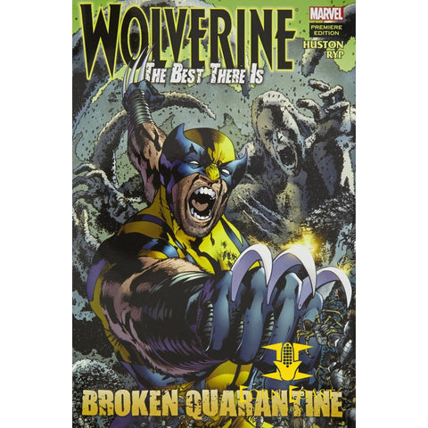 Wolverine: The Best There Is: Broken Quarantine Hardcover - Corn Coast Comics