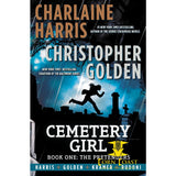 Cemetery Girl: Book One: The Pretenders (The Cemetery Girl Trilogy) Hardcover - Corn Coast Comics