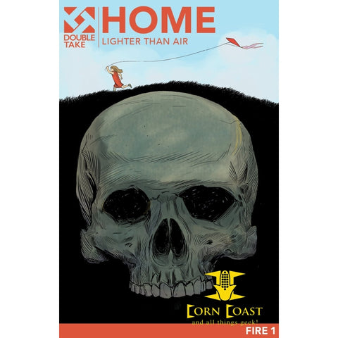 Home Vol 1 Fire Double Take Night Of The Living Dead Universe Graphic Novel Lighter Than Air - Corn Coast Comics