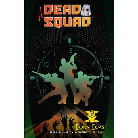 DEAD SQUAD TP VOL 01 - Corn Coast Comics