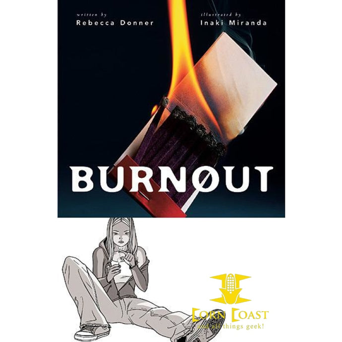 Burnout (A Minx Title) TP - Corn Coast Comics