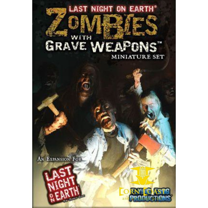 Last Night on Earth: Zombies with Grave Weapons Miniature Set - Corn Coast Comics