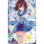 Strike the Blood Vol. 15 (light novel): A War of