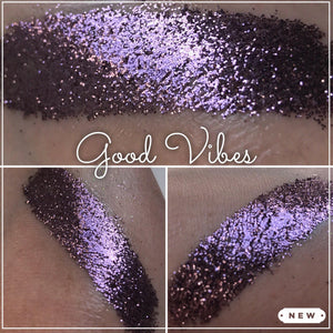 Good Vibes - Loose Glitter Eyeshadow