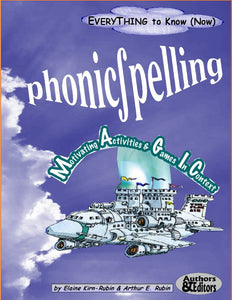 B-001. Phonics & Spelling: <br/> 26 Ways to Apply Proven Methodologies to Language Improvement, 235 Pages