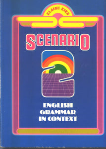 D-00.002 Scenario Book TWO: English Grammar in Context (Original Version)