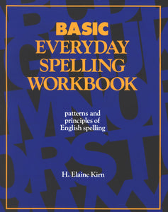 Spelling - Basic Workbook, <br/> Teacher's Guide & Answer Key