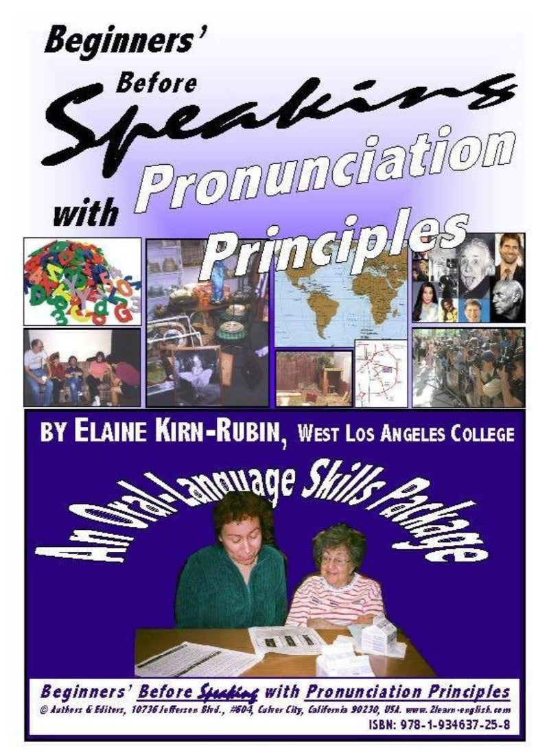 Beginners' Before Speaking with Pronunciation Principles--and More