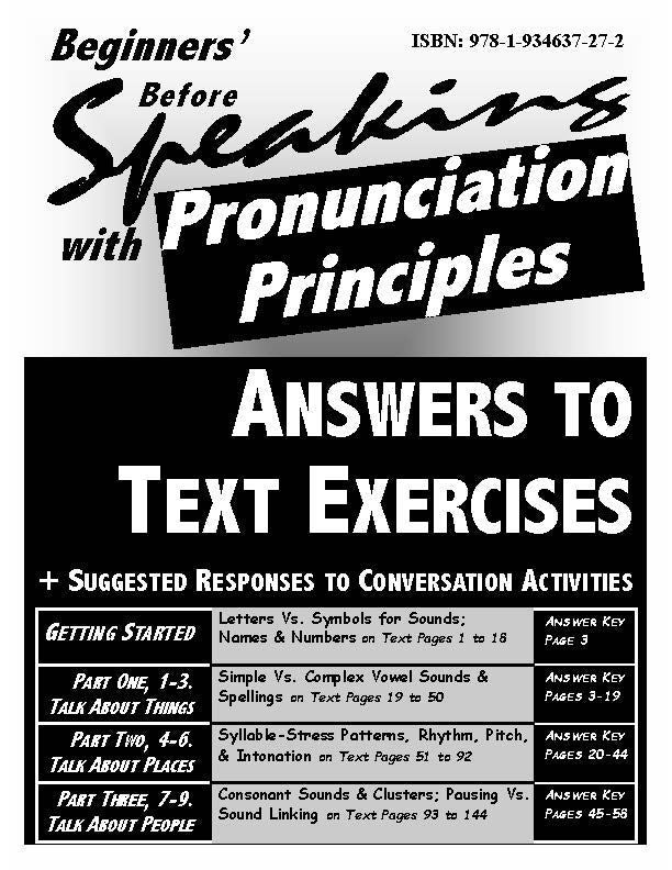 E. Beginners' Before Speaking with Pronunciation Principles: Reproducible Answer Key