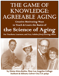J.x.x GAME OF KNOWLEDGE: AGREEABLE AGING