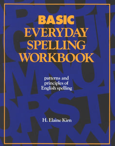Spelling (Worktext+Audio+Teacher's Guide)- Basic Workbook, <br/> Patterns & Principles of English Spelling