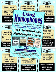 Homophones, Using <br/> Levels 2-4 = Beginning Through Advanced <br/> 15 Packs of Vocabulary Pairs + 3 Activities & Ideas Books