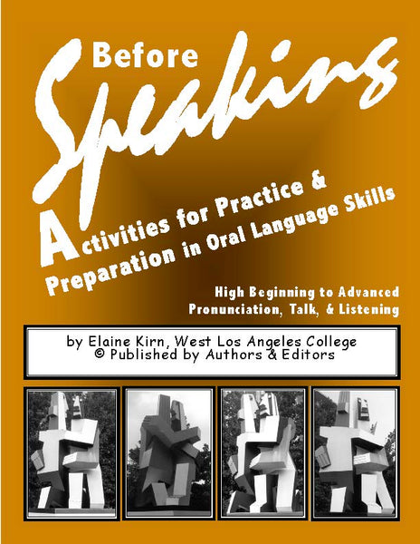 Before Speaking: Activities for Practice & Preparation in Oral Language Skills