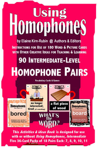 Homophones: Get and Use Intermediate 44-Page Activity & Idea Book