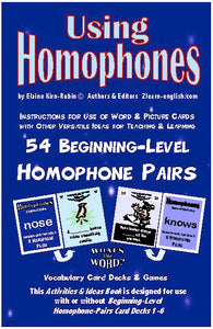 Homophones, Using <br/> Level 2 = High Beginning br/> 6 Packs with 9 Vocabulary Pairs each + 32-Page Book