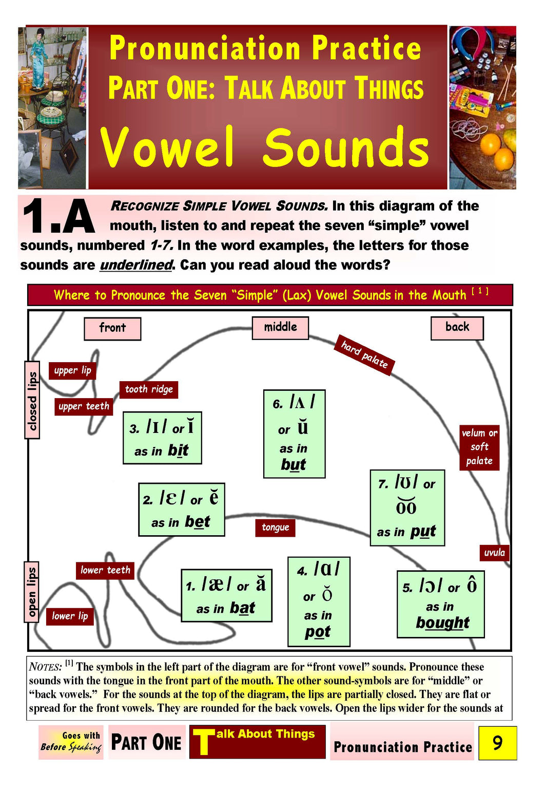 E-01.02 Recognize, Pronounce, & Contrast Simple Vowel Sounds in Words for Things