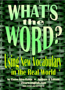 C.13. WHAT'S THE WORD? Vocabulary in the Real World