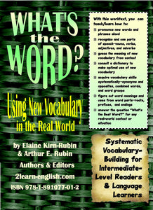 WHAT'S THE WORD? Vocabulary in the Real World
