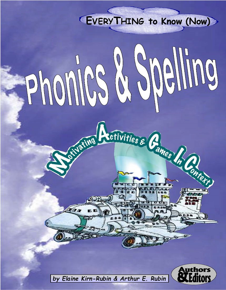 Phonics & Spelling: <br/> 26 Ways to Apply Proven Methodologies to Language Improvement