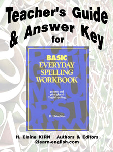 Spelling - Basic Workbook - Teacher's Guide & Answer Key