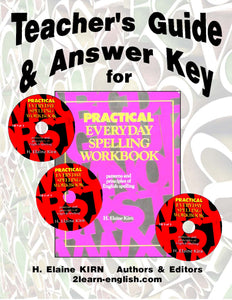 Spelling - Practical Workbook, <br/> Teacher's Guide & Answer Key