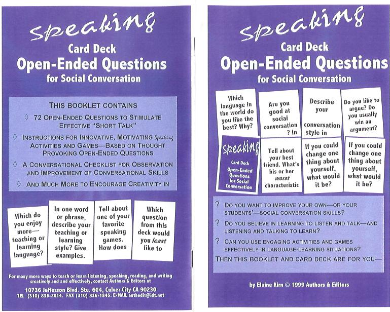 OPEN ENDED QUESTIONS; A Speaking Activity