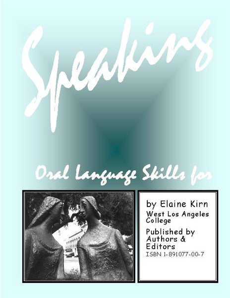 Speaking: Oral Language Skills for Real-Life Communication