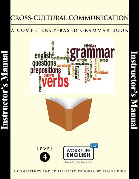 Grammar<br/>Work/Life English Level 4 Instructor's Annotated Edition