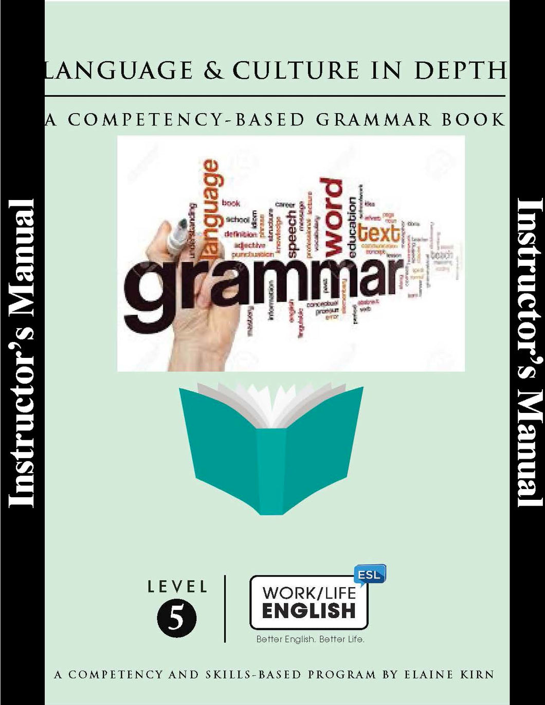 G.5.G.T Work/Life English - Grammar - Level 5 - Teacher Edition