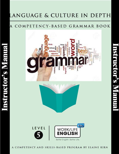 Grammar<br/>Work/Life English Level 5 Instructor's Annotated Edition