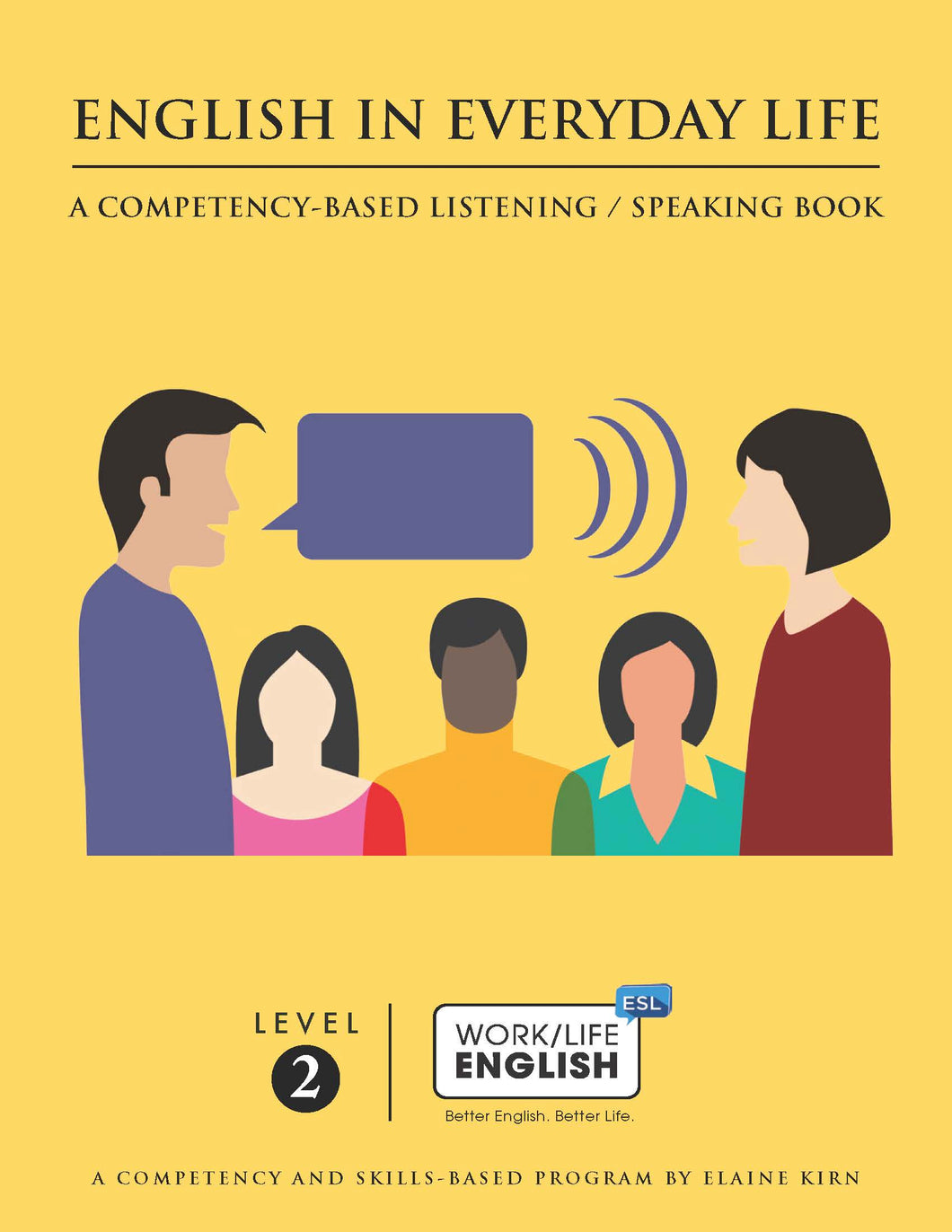 Listening / Speaking - <br/> Level 2 - Student