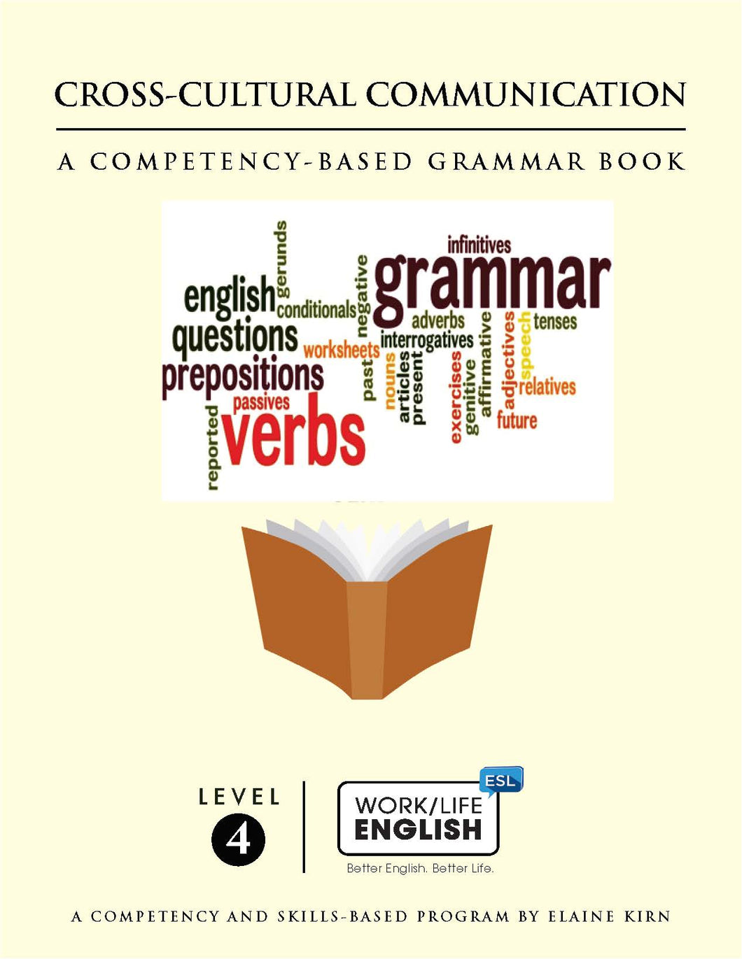 Grammar Text<br/>Work/Life English Level 4 (of 6) Student; 180-pages