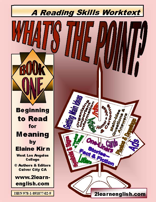 What's the Point? Book One. A Reading Skills Worktext