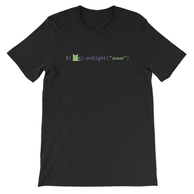 Pets In Tech Black Heather / S Awww on sight Cat - Short-Sleeve Unisex T-Shirt