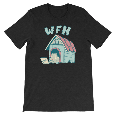 Pets In Tech Black Heather / S Work From Home Dog - Short-Sleeve Unisex T-Shirt