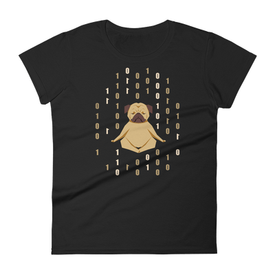 Pets In Tech Black / S 1s 0s Meditating Pug - Women's short sleeve t-shirt