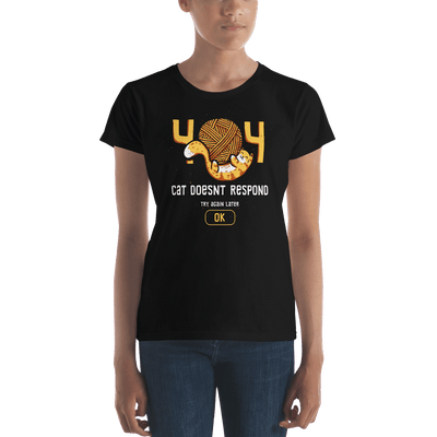 Pets In Tech Black / S 404 Cat Doesn't Respond - Women's short sleeve t-shirt