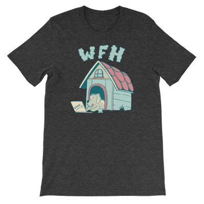Pets In Tech Dark Grey Heather / S Work From Home Dog - Short-Sleeve Unisex T-Shirt