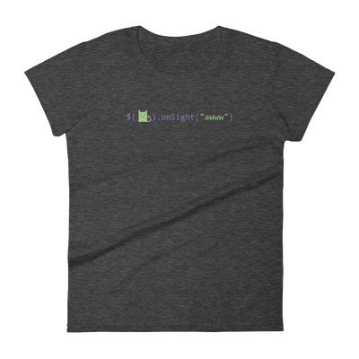 Pets In Tech Heather Dark Grey / S Awww on sight Cat - Women's short sleeve t-shirt
