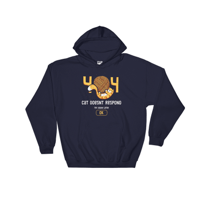 Pets In Tech Navy / S 404 Cat Doesn't Respond - Hoodie