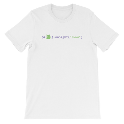 Pets In Tech White / S Awww on sight Cat - Short-Sleeve Unisex T-Shirt