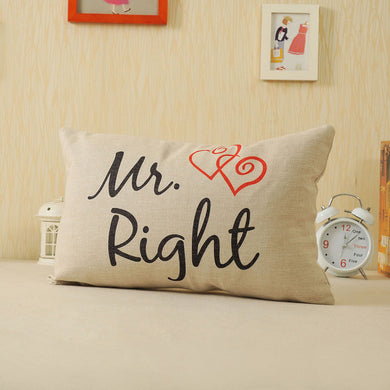 Mr. Right Pillow Case Cushion Cover