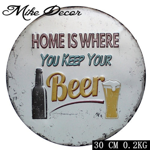 Home Is Where You Keep Your Beer Tin Sign