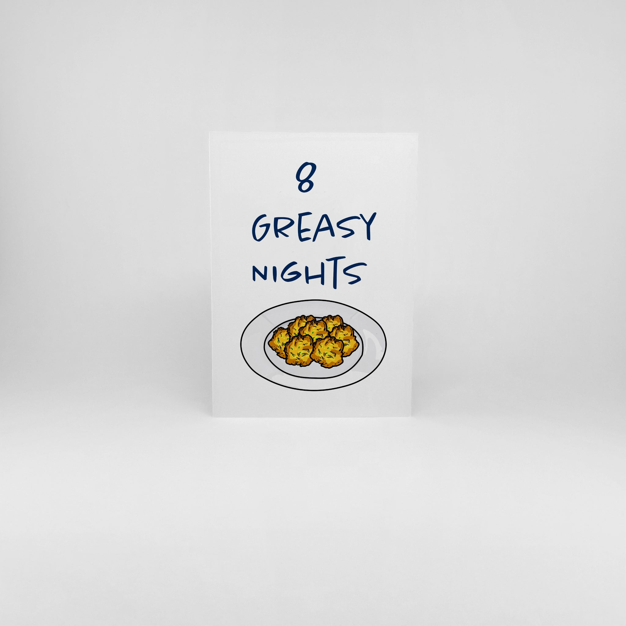 8 Greasy Nights